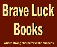 Brave Luck Books fantasy novels by Tracy Falbe
