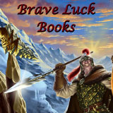 Brave Luck Books fantasy fiction
